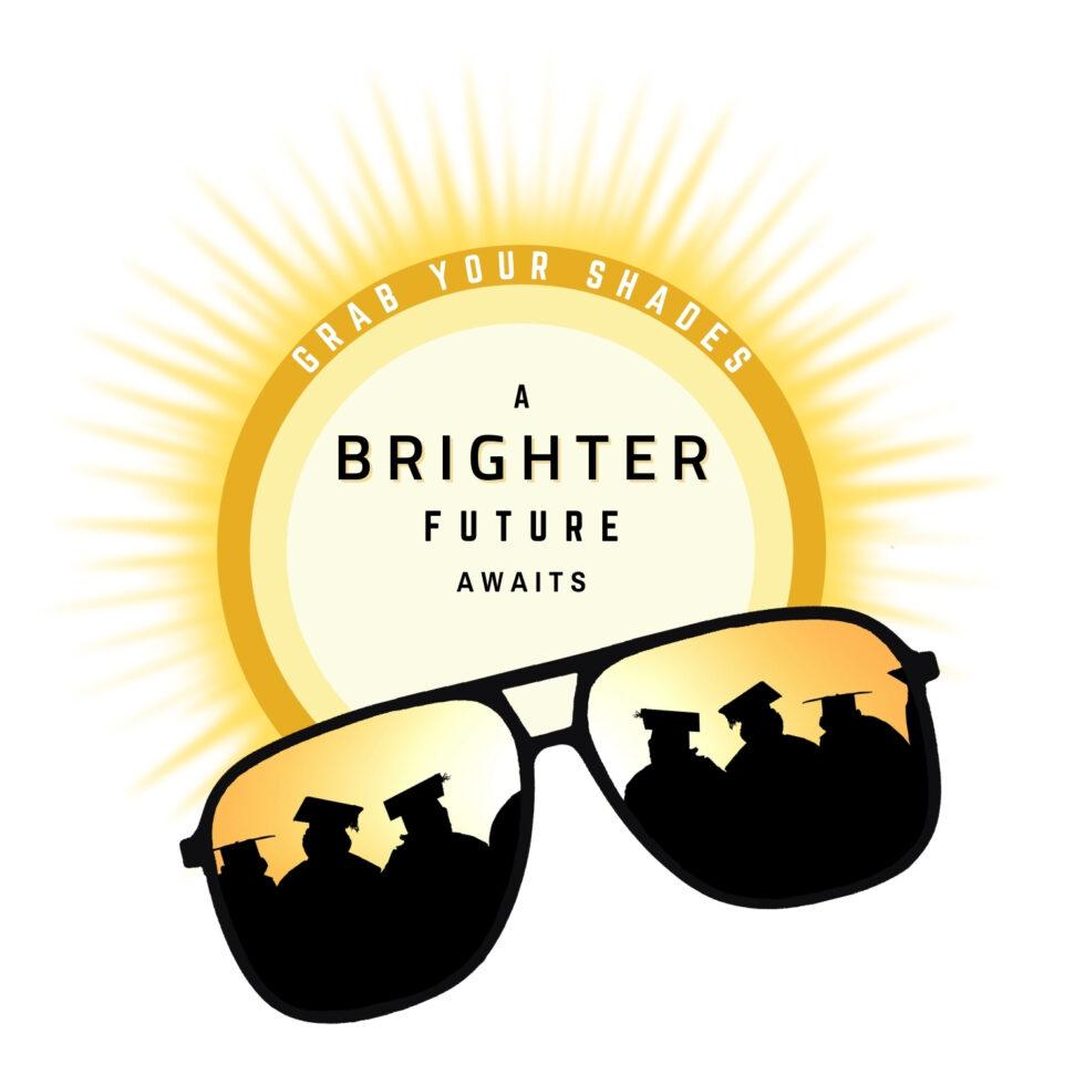 Grab Your Shades a Brighter Future Awaits